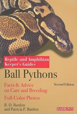 Ball Pythons By Bartlett, R. D./ Bartlett, Patricia
