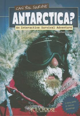 Can You Survive Antarctica? By Hanel, Rachael