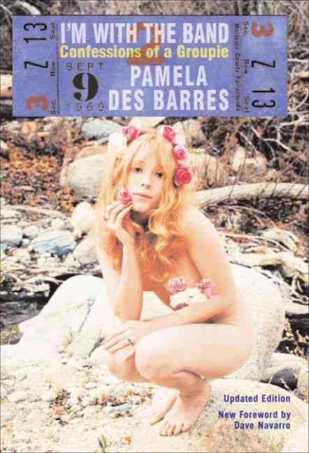 I'm With the Band By Des Barres, Pamela